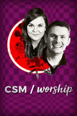 CSM Worship